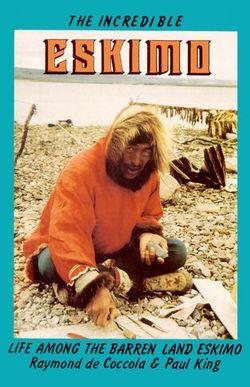 The Incredible Eskimo