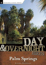 Day and Overnight Hikes: Palm Springs