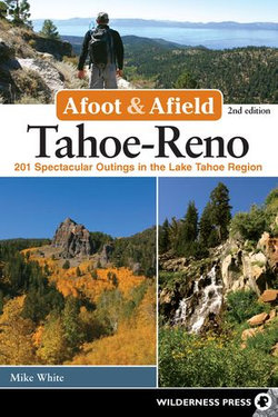 Afoot and Afield: Tahoe-Reno