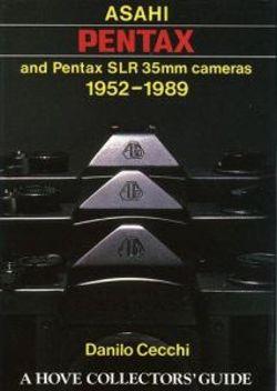 Asahi Pentax and Pentax SLR 35mm Cameras, 1952-89