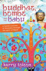 Buddhas, Bombs and the Babu