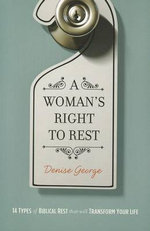 A Woman's Right to Rest