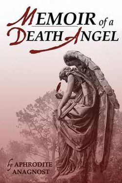 Memoir of a Death Angel