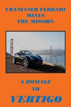 Francesco Ferrari Mines The Mission