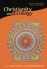 Christianity & Ecology - Seeking the Well-Being of Earth & Humans (Paper)