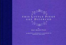 This Little Piggy Got Divorced
