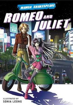 Romeo and Juliet: Manga Shakespeare