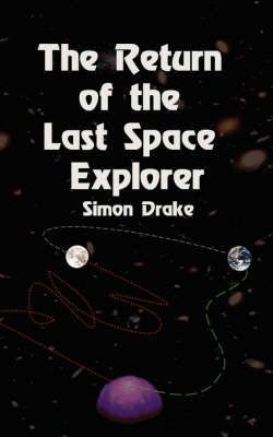 The Return of the Last Space Explorer