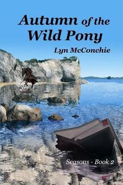 Autumn of the Wild Pony