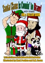 Santa Claus Is Comin to Brawl!