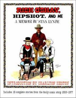 Rick O'Shay, Hipshot, and Me