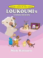 Loukoumi's Good Deeds