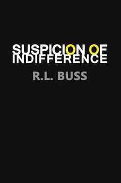 Suspicion of Indifference