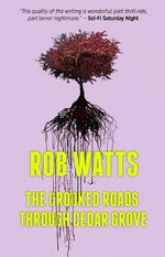 The Crooked Roads Through Cedar Grove