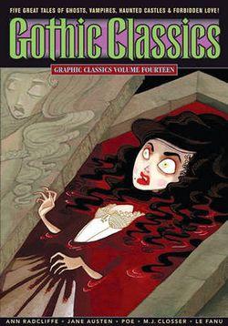 Graphic Classics: Graphic Classics Volume 14: Gothic Classics Gothic Classics v. 14