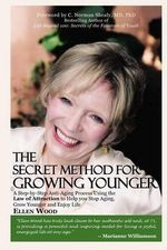 The Secret Method for Growing Younger