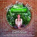 Stress Free Kids Curriculum Teacher Kit