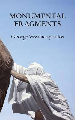 Monumental Fragments