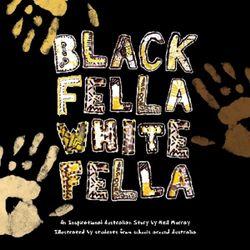 Black Fella White Fella