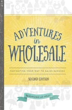 Adventures in Wholesale - Second Edition