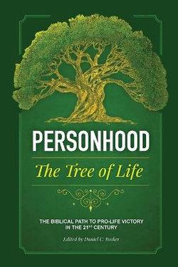 Personhood the Tree of Life