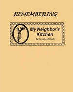 Remembering My Neighbor's Kitchen