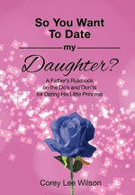 So You Want to Date My Daughter?