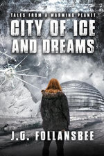 City of Ice and Dreams