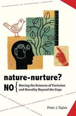 Nature-Nurture? No