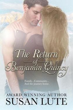 The Return Of Benjamin Quincy