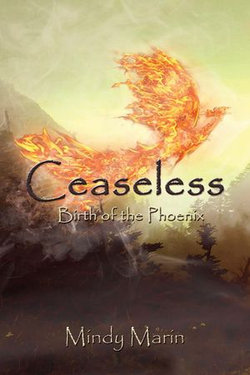 Ceaseless: Birth of the Phoenix