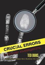 Crucial Errors in Murder Investigations