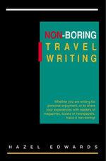 Non-Boring Travel Writing