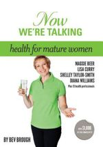 Now We're Talking-health for mature women