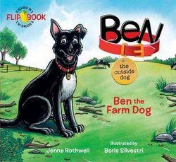 Ben, the Outside Dog