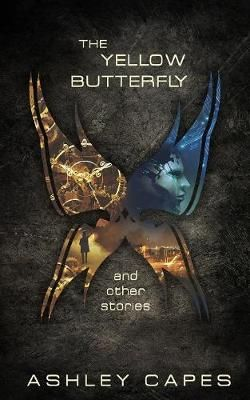 The Yellow Butterfly and Other Stories