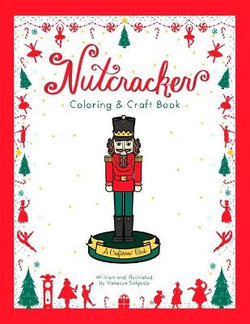 Nutcracker Coloring and Craft Book