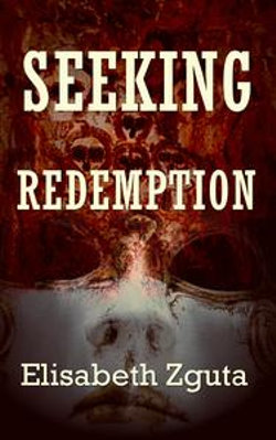 Seeking Redemption (Curses & Secrets Book Three)
