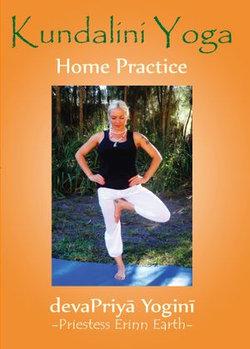 Kundalini Yoga: Home Practice