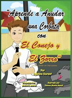 Learn to Tie a Tie with the Rabbit and the Fox - Spanish Language
