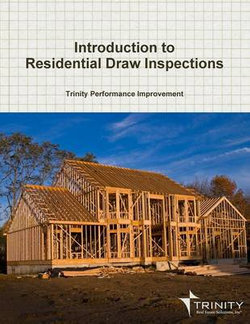Introduction to Residential Draw Inspections