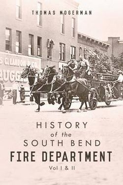 History of the South Bend Fire Department