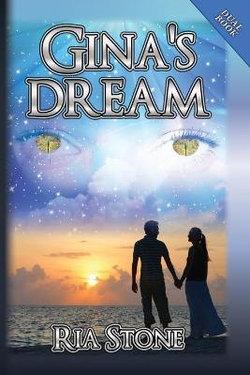 Gina's Dream