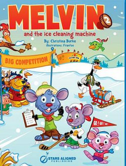Melvin and the Ice Cleaning Machine (Hardcover)