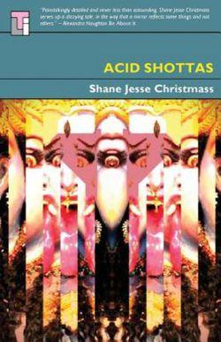 Acid Shottas