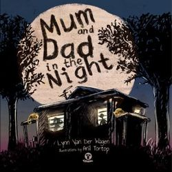 Mum and Dad in the Night