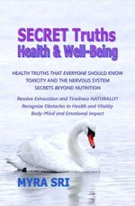Secret Truths - Health and Well-Being