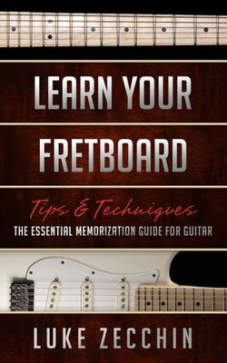 Learn Your Fretboard
