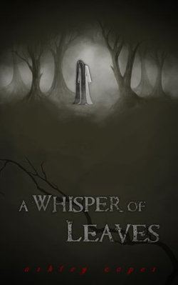 A Whisper of Leaves