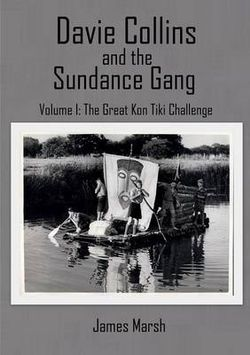 Davie Collins and the Sundance Gang